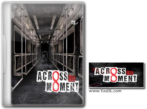 دانلود بازی Across The Moment برای PC