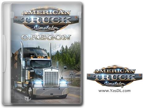 دانلود بازی American Truck Simulator Oregon برای PC