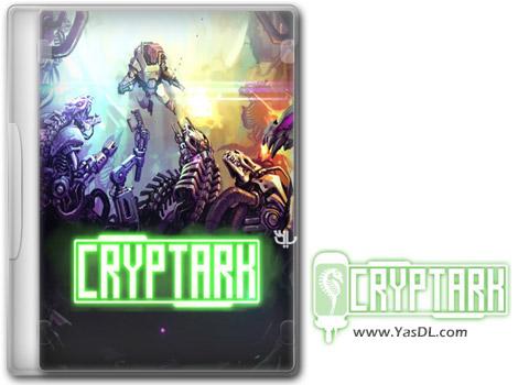 دانلود بازی CRYPTARK برای PC