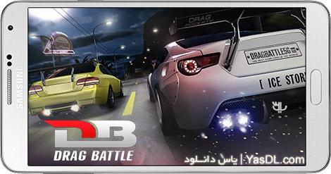 دانلود بازی Drag Battle Racing 2.46.25a - اتومبیل رانی درگ برای اندروید