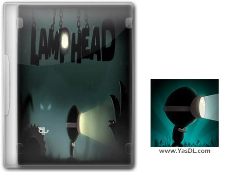 دانلود بازی کم حجم Lamp Head برای کامپیوتر