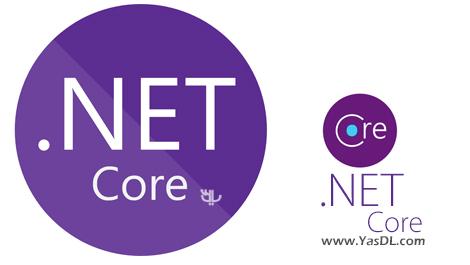دانلود Microsoft .NET Core 1.1.2 Runtime / 1.0.4 SDK / 2.0.0 Preview 2 - دات نت فریم ورک جدید مایکروسافت