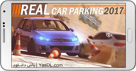 دانلود بازی Real Car Parking 2017 1.007 - پارکینگ واقعی ماشین 2017 برای اندروید + پول بی نهایت