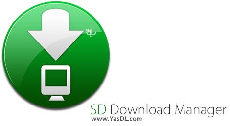 دانلود SD Download Manager 2.0.2.0 + Portable - نرم افزار مدیریت دانلود