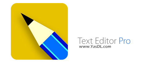Text Editor Pro 9.0.0 + Portable Professional Text Editing Software