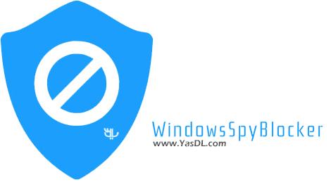 دانلود Windows Spy Blocker 4.6.1 - نرم افزار جلوگیری از جاسوسی در ویندوز