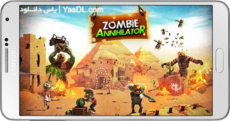 دانلود بازی ZOMBIE AnnihilatoR 1.0 - نابودگر زامبی ها برای اندروید + دیتا + پول بی نهایت