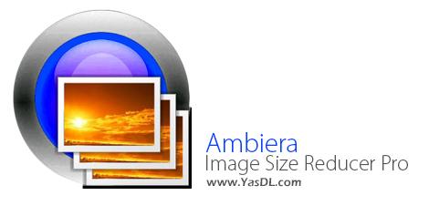 دانلود Ambiera Image Size Reducer Pro 1.3.2 + Portable - نرم افزار تغییر سایر تصاویر