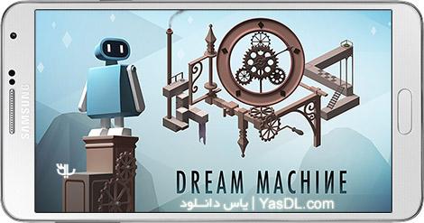 دانلود بازی Dream Machine The Game 1.43 - ماشین رویایی برای اندروید + پول بی نهایت