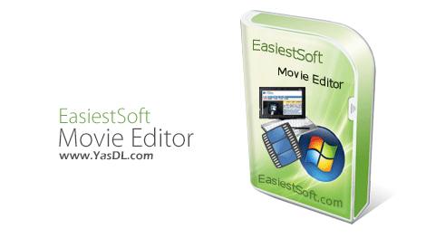 دانلود EasiestSoft Movie Editor 5.1.0 + Portable - نرم افزار ویرایش فایل های ویدیویی