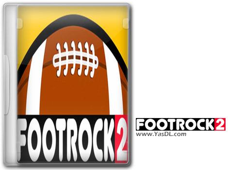 دانلود بازی FootRock 2 برای PC