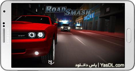 دانلود بازی Road Smash Crazy Racing 1.8.51 - اتومبیل رانی دیوانه وار برای اندروید + پول بی نهایت