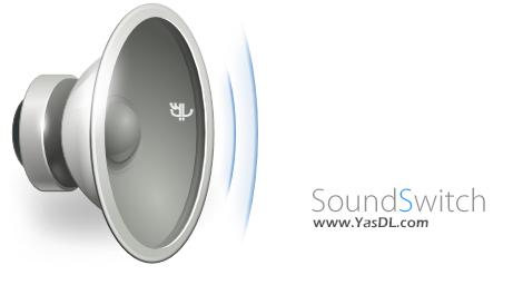 دانلود SoundSwitch 3.15.1.15427 - نرم افزار کنترل صدای خروجی سیستم