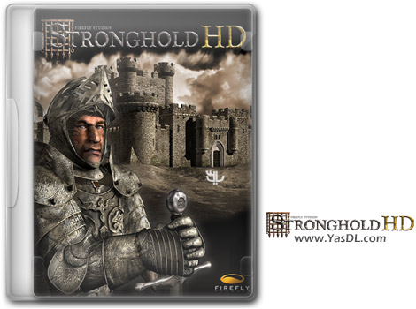 دانلود بازی Stronghold HD Enhanced Edition برای PC