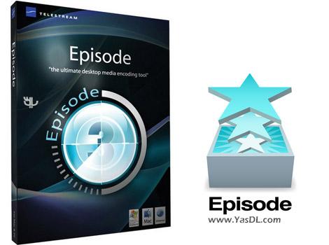 دانلود Telestream Episode Pro 7.4.0.7858 - پردازش و تبدیل فرمت های ویدیویی