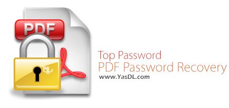 دانلود Top Password PDF Password Recovery 1.90 + Portable - بازیابی رمز اسناد PDF