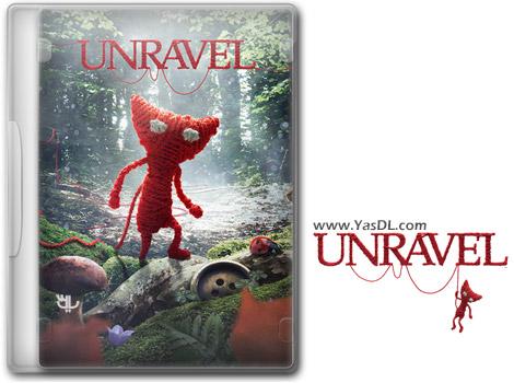 دانلود بازی UNRAVEL برای PC