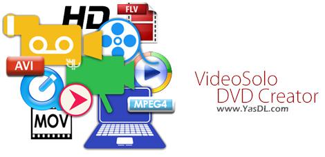 دانلود VideoSolo DVD Creator 1.1.6 - ساخت حرفه ای دیسک های DVD