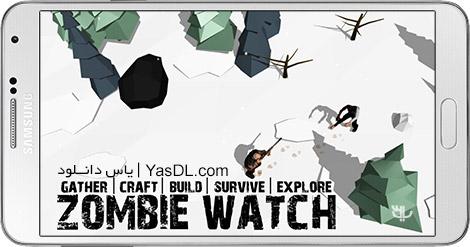 دانلود بازی Zombie Watch Zombie Survival 2.0.0 - بقا زامبی برای اندروید + دیتا