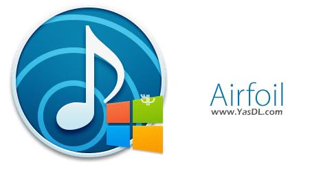 دانلود Airfoil for Windows 5.1.7 - نرم افزار انتقال بی سیم صدا