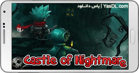 دانلود بازی Castle of Nightmare Gold 1.1.0 - قلعه کابوس برای اندروید + پول بی نهایت