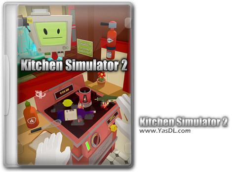 دانلود بازی Kitchen Simulator 2 برای PC