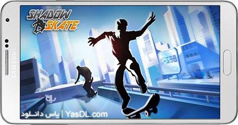 دانلود بازی Shadow Skate 1.0.5 - اسکیت سایه برای اندروید + پول بی نهایت