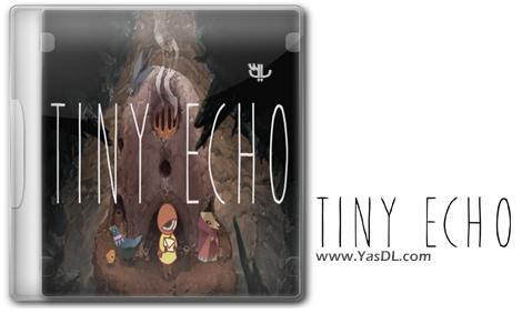 دانلود بازی Tiny Echo برای PC