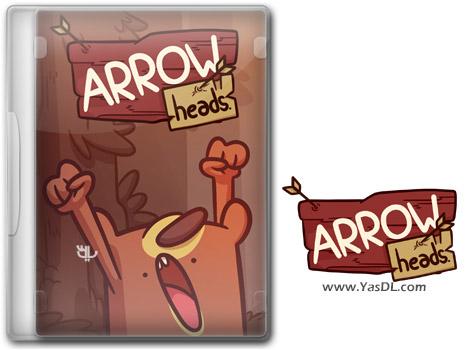 دانلود بازی Arrow Heads برای PC