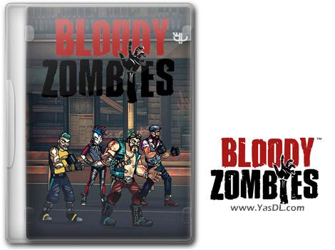 دانلود بازی Bloody Zombies برای PC