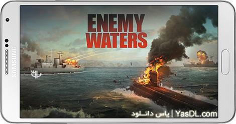 دانلود بازی Enemy Waters Submarine and Warship Battles 1.0.51 - کشتی های جنگی برای اندروید + پول بی نهایت