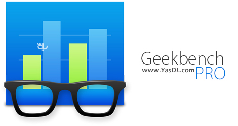 دانلود Geekbench Pro 4.1.2 - نرم افزار تست قدرت کامپیوتر