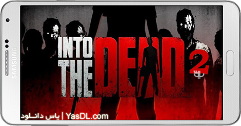 Into The Dead 2 1.33.0 Game For Android + Data + Infinity