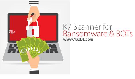 دانلود K7 Scanner for Ransomware & BOTs 1.1 - نرم افزار ضد باجگیر