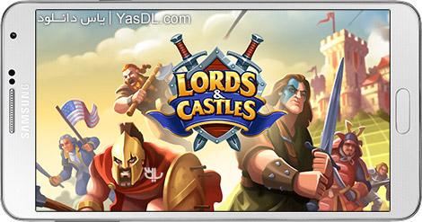 دانلود بازی Lords & Castles 1.65 - پادشاهان و قلعه ها برای اندروید + پول بی نهایت