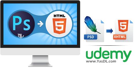 دانلود فیلم آموزشی تبدیل قالب PSD به HTML و CSS با Learn How to Convert PSD to HTML and CSS Responsive