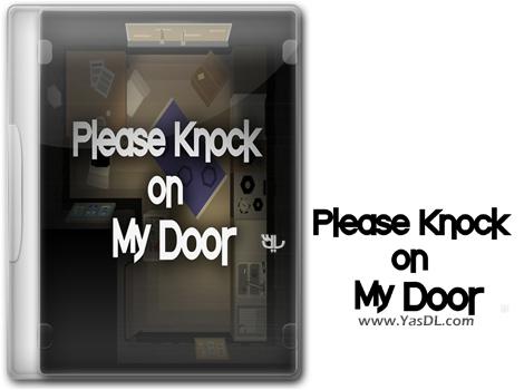 دانلود بازی Please Knock on My Door برای PC