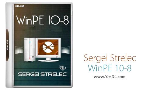 دانلود WinPE 10-8 Sergei Strelec x86/x64/Native x86 2017.08.31 - دیسک نجات ویندوز