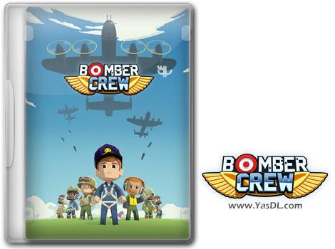 دانلود بازی Bomber Crew Challenge Mode برای کامپیوتر
