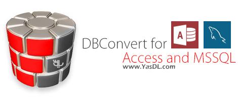 دانلود DMSoft DBConvert for Access and MSSQL 6.1.0 - مبدل پایگاه داده های Access و MSSQL