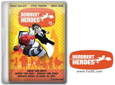 دانلود بازی Deadbeat Heroes برای PC