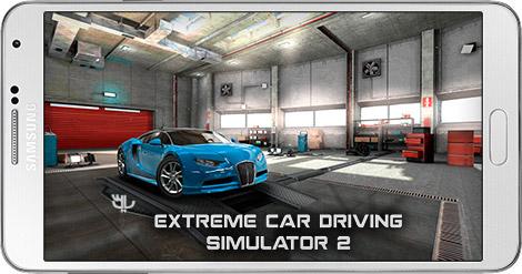 دانلود بازی Extreme Car Driving Simulator 2 1.0.3 - شبیه سازی رانندگی 2 برای اندروید + پول بی نهایت