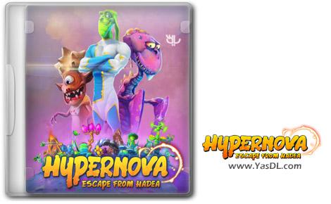 دانلود بازی HYPERNOVA Escape from Hadea برای PC
