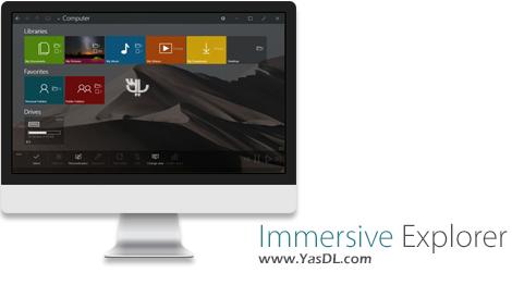 دانلود Immersive Explorer 1.5.0 - نرم افزار مدیریت فایل ها برای ویندوز