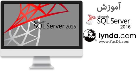 دانلود فیلم آموزشی نصب و مدیریت اس کیو ال سرور 2016 - Microsoft SQL Server 2016: Installation and Administration