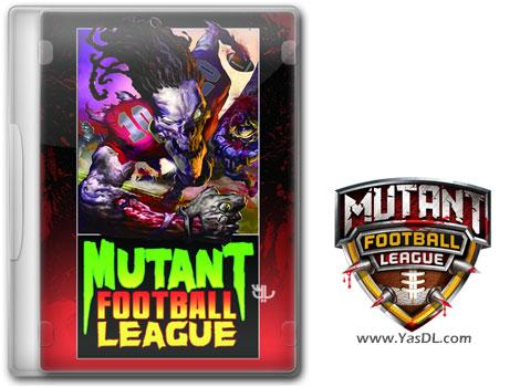 دانلود بازی Mutant Football League برای PC