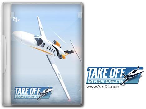 دانلود بازی Take Off The Flight Simulator برای PC