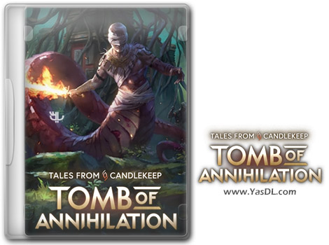 دانلود بازی Tales from Candlekeep Tomb of Annihilation برای PC