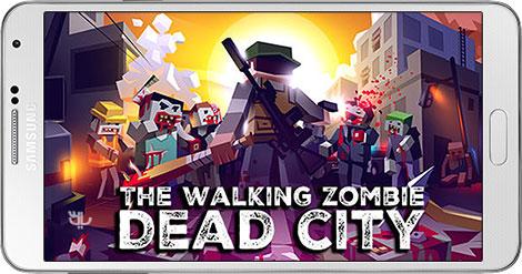 دانلود The Walking Zombie Dead City 2.26 - بازی شهر مردگان برای اندروید
