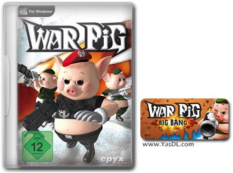 دانلود بازی WAR Pig - Big Bang برای PC